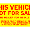 This Vehicle Not For Sale Stickers